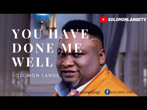 SOLOMON LANGE: YOU HAVE DONE ME WELL (SWAHILI) OFFICIAL VIDEO.