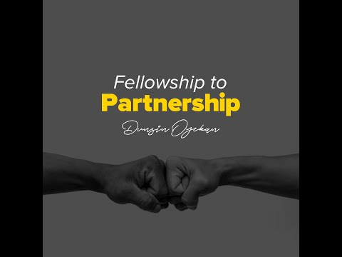Fellowship to Partnership