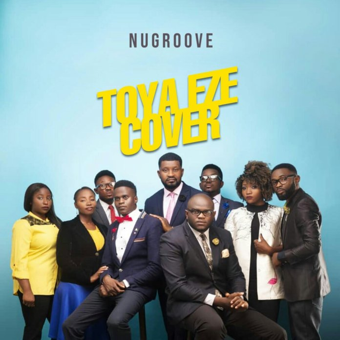 DOWNLOAD MP3: NuGroove – Toya Eze (Cover)