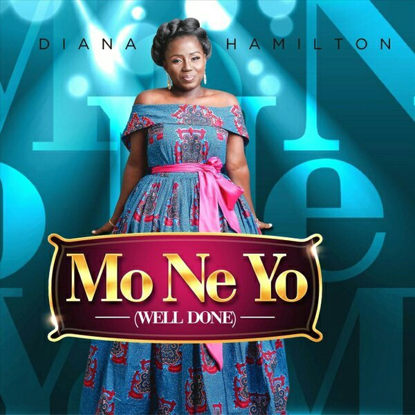 DOWNLOAD MP3: Diana Antwi Hamilton – Mo ne yo (Well Done)