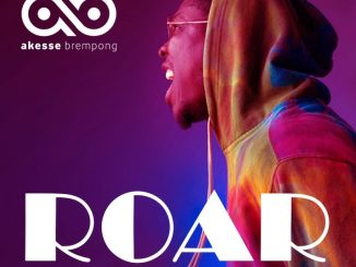 DOWNLOAD MP3: Akese Brempong – Roar