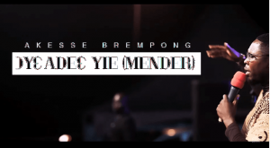DOWNLOAD MP3: Akesse Brempong – Oyeadie Yie (Mender)