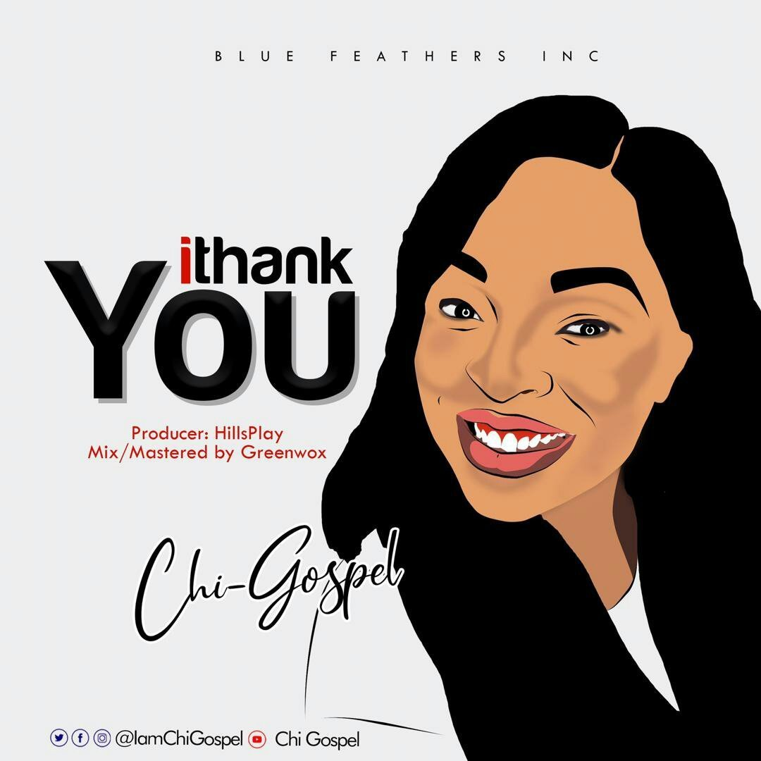 DOWNLOAD MP3: Chi-Gospel – I Thank You