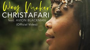 DOWNLOAD: Christafari – Way Maker (Sinach Cover)