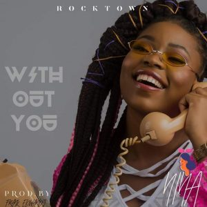 DOWNLOAD MP3: Nina shezz – Without You