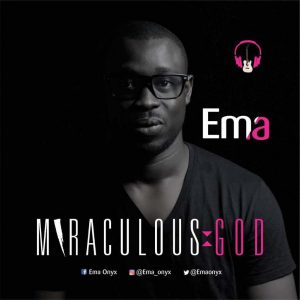DOWNLOAD MP3: Ema - Miraculous God