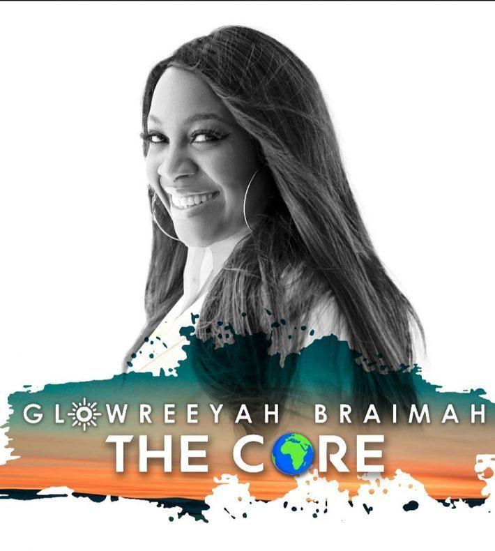 DOWNLOAD FULL ALBUM: Glowreeyah Braimah – The Core