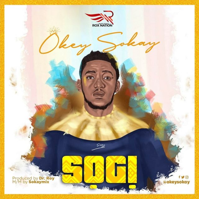 DOWNLOAD MP3: Okey Sokay – Sogi
