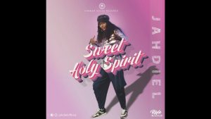 Jahdiel – Sweet Holy Spirit Mp3 Download