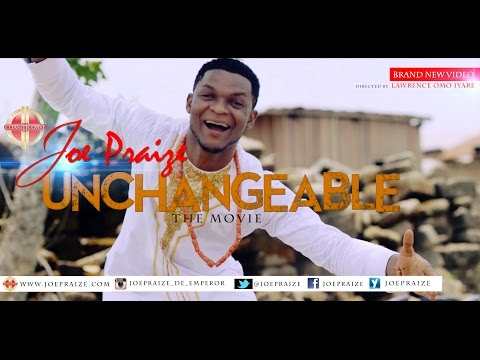 DOWNLOAD MP3: Joe Praize - Unchangeable