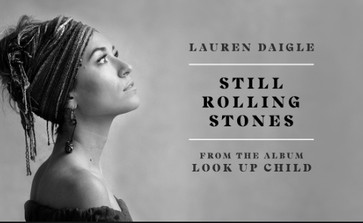 lauren daigle still rolling stones mp3 download
