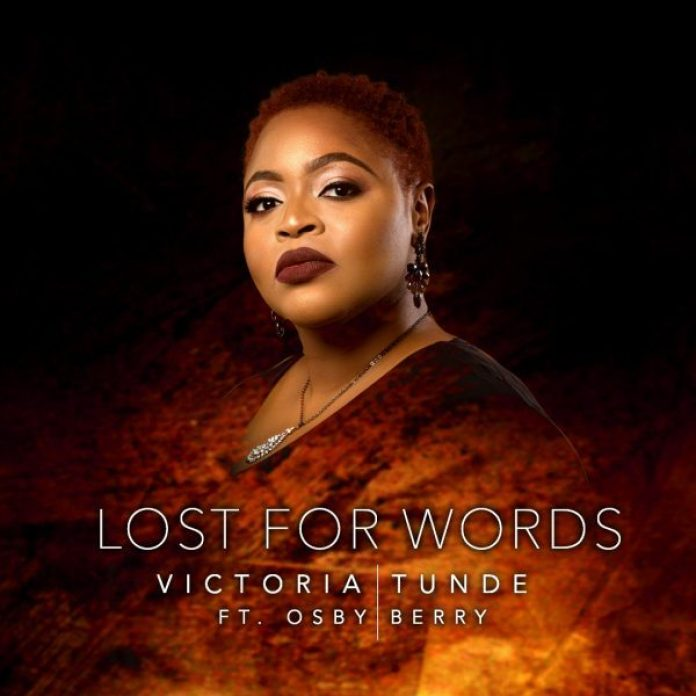 DOWNLOAD MP3: Victoria Tunde – Lost For Words Ft. Osby Berry