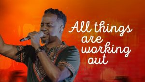 DOWNLOAD: Kanjii Mbugua – All Things Are Working Out