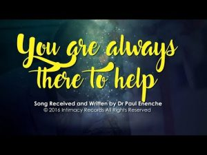 DOWNLOAD MP3: Dr Paul Enenche - You Are Always There To Help