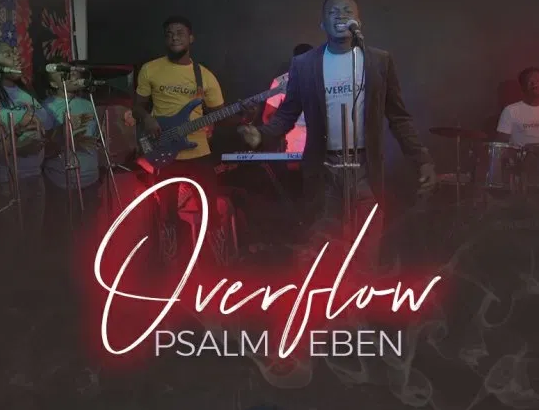 DOWNLOAD MP3: Psalm Eben – Overflow