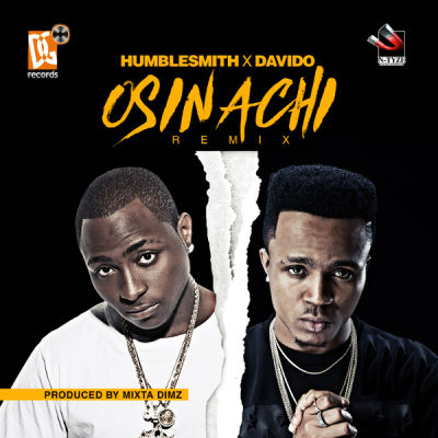 DOWNLOAD MP3: Humble Smith – Osinachi (Remix) Ft Davido
