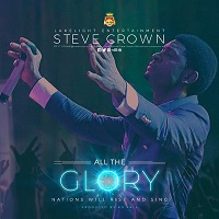 download mp3: steve crown - all the glory