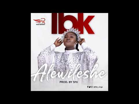 DOWNLOAD MP3: IBK - ALEWILESHE