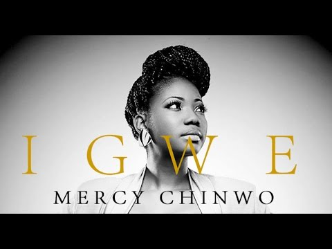 DOWNLOAD MP3: Mercy Chinwo - Igwe