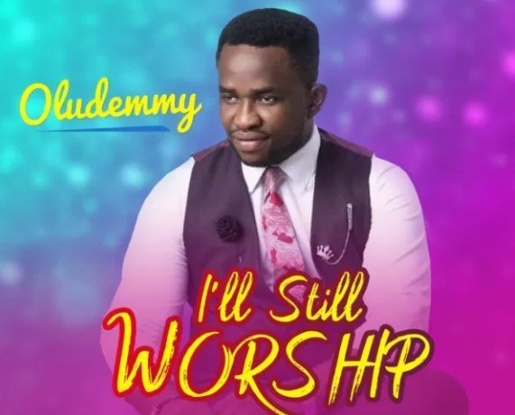 DOWNLOAD MP3: Oludemmy – I'll Still Worship