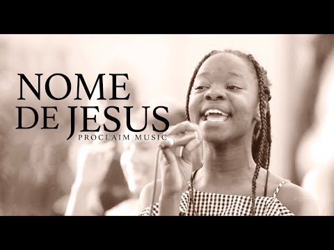 DOWNLOAD MP3: Proclaim Music – Nome De Jesus (Jesus' Name)