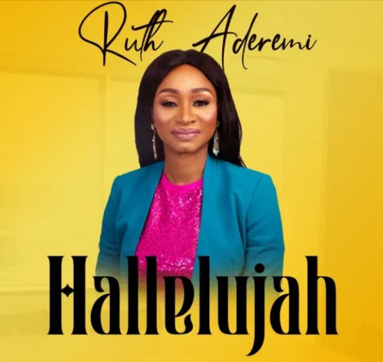 DOWNLOAD MP3: Ruth Aderemi – Hallelujah