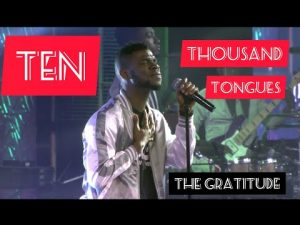 DOWNLOAD MP3: The Gratitude COZA – Ten Thousand Tongues