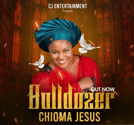 DOWNLOAD MP3: Chioma Jesus – Bulldozer