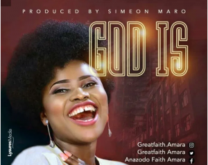 DOWNLOAD MP3: Great Faith – God Is