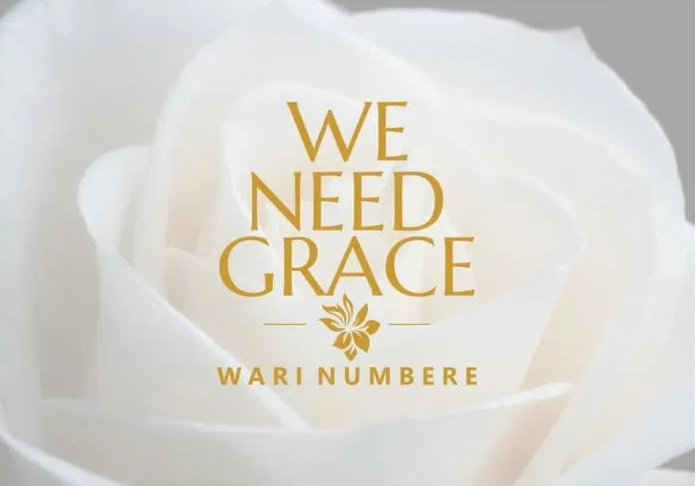 DOWNLOAD MP3: Wari Numbere – We Need Grace