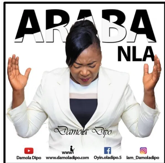 DOWNLOAD MP3: Damola Dipo – Araba Nla