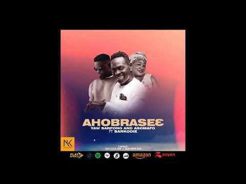 DOWNLOAD MP3: Yaw Sarpong – Ahobrase3 Ft Sarkodie & Asomafo