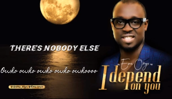 DOWNLOAD MP3: Ema onyx - I depend on you