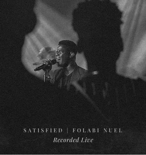 DOWNLOAD MP3: Folabi Nuel – Satisfied (Live)