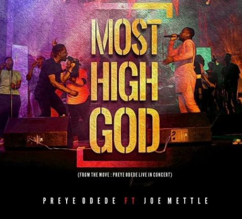 DOWNLOAD MP3: Preye Odede – Most High God ft. Joe Mettle