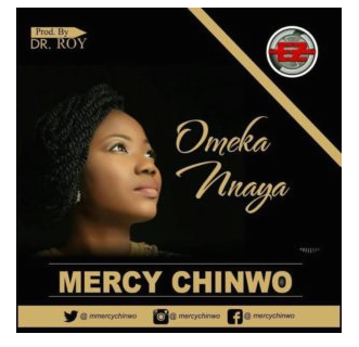 download mp3: Mercy Chinwo – Omeka nnaya