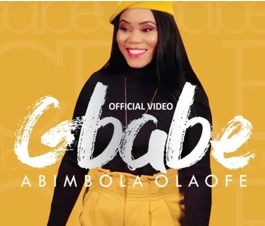 DOWNLOAD MP3: Abimbola Olaofe – Gbabe