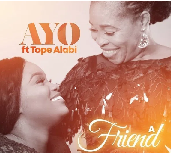 DOWNLOAD MP3: Ayomiku Ft. Tope Alabi – A Friend