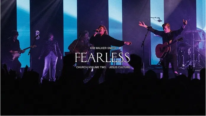 Jesus Culture – Fearless Ft. Kim Walker-Smith