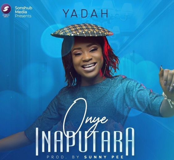 DOWNLOAD MP3: Yadah – Onye Inaputara