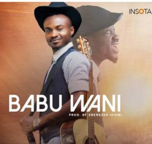 download mp3: abel namadi - babu wani