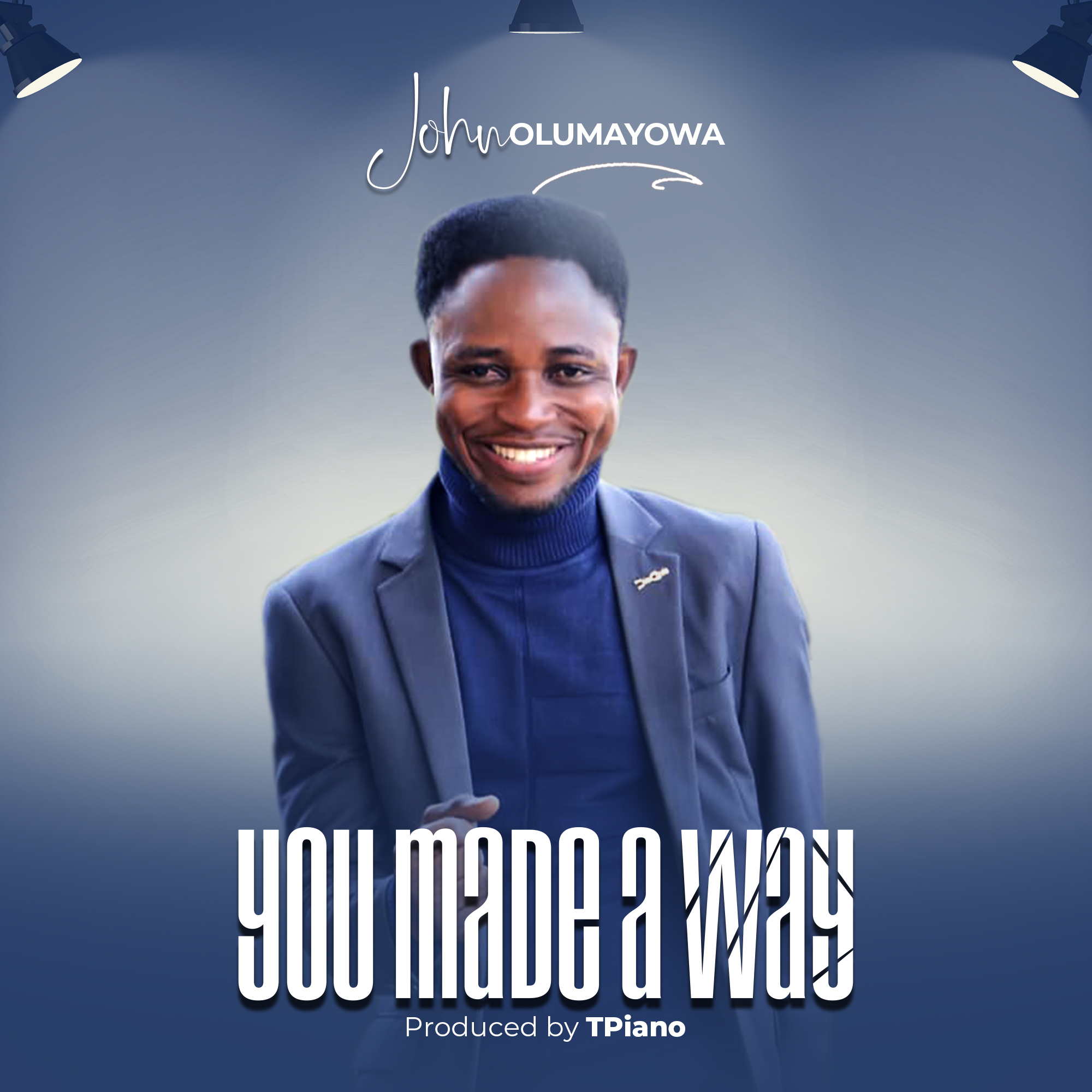 John Olumayowa – You Made A Way mp3 download