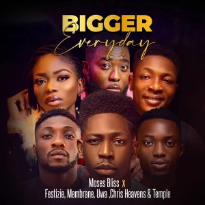 Moses Bliss – Bigger Everyday MP3 Download