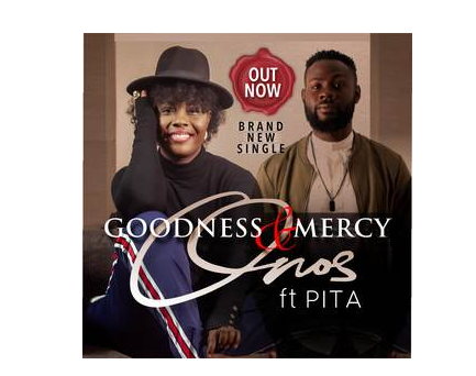 DOWNLOAD MP3: Onos Ariyo – Goodness and Mercy Ft. PITA