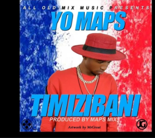 DOWNLOAD MP3: Yo Maps - Timizibani