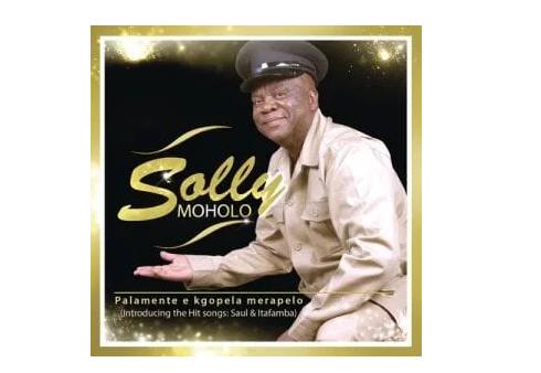 ALBUM: Solly Moholo – Palamente e Kgopela Merapelo