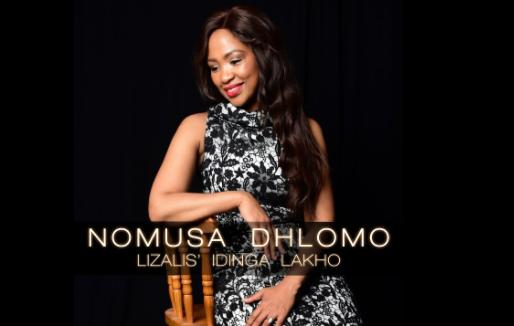 DOWNLOAD MP3: Nomusa Dhlomo – Lizalise Idinga Lakho