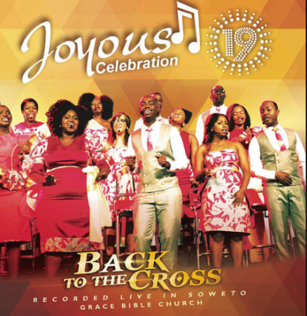 Download Album: Joyous Celebration – Back to the Cross (Volume 19)