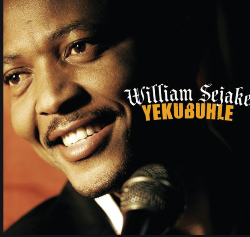 DOWNLOAD Album: William Sejake – Yekubuhle