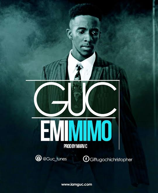 DOWNLOAD MP3: GUC – Emimimo